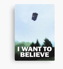 I Want to Believe - Doctor Who TARDIS Canvas Print