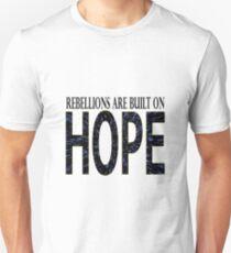 Rebellions are built on hope Unisex T-Shirt