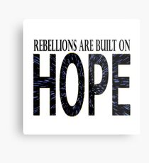 Rebellions are built on hope Metal Print
