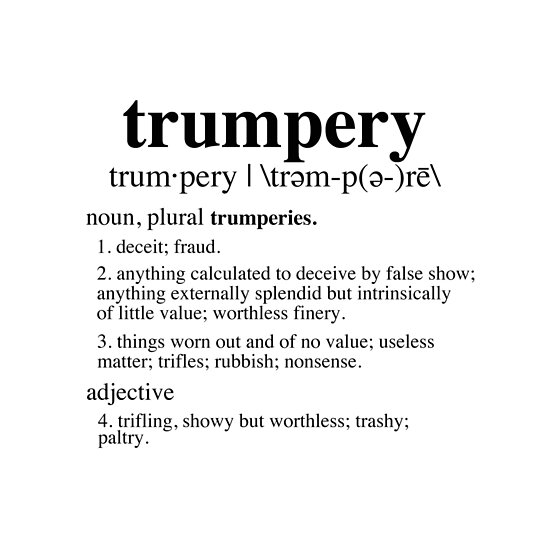 Perfect Trumpery Definition By Thelittlelord