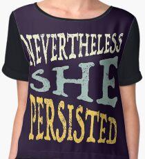 Nevertheless She Persisted Women's Chiffon Top