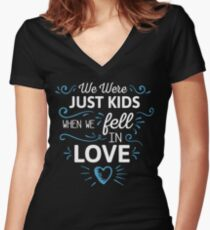 We Were Just Kids When We Fell in Love on black Women's Fitted V-Neck T-Shirt