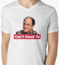 Can't Stand Ya Men's V-Neck T-Shirt