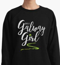I'm a Galway Girl, white and green Lightweight Sweatshirt