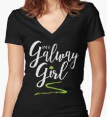 I'm a Galway Girl, white and green Women's Fitted V-Neck T-Shirt