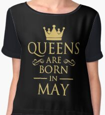 QUEENS ARE BORN IN MAY Chiffon Top