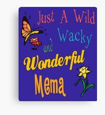Wild Wacky Wonderful Mema Gifts Canvas Print