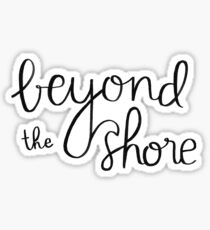 Beyond The Shore Sticker