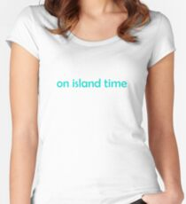 On Island Time Aqua Blue Summer Slogan Women's Fitted Scoop T-Shirt