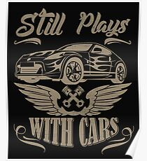 STILL PLAY WITH CARS Poster