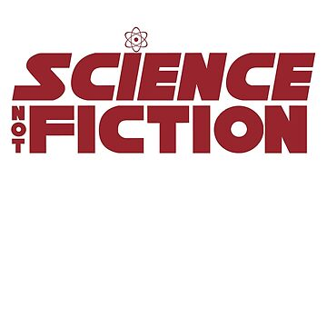 Trust Science, not Fiction by Gomisan