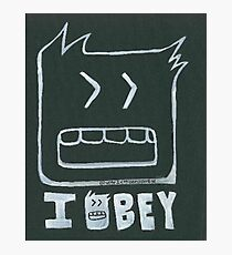 I Obey Photographic Print