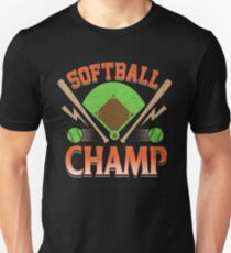 Softball Champ T-Shirts For Slow Or Fast Pitch Game Players T-Shirt Unisex T-Shirt