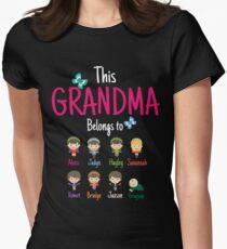 The Grandma belongs to Alexis Jadyn Hayley Savannah Robert Brinlyn Jaxson Grayson Womens Fitted T-Shirt