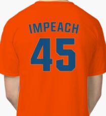 IMPEACH 45 Classic T-Shirt