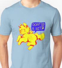 DON'T DO A HIT! Unisex T-Shirt