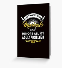 Watch Musicals. Greeting Card
