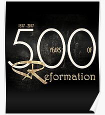 Reformation 500th Anniversary - Martin Luther Poster