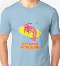 Kamekona's: Best Shrimp on the Island! Unisex T-Shirt