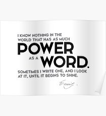 as much power as a word - emily dickinson Poster