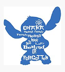 Stitch Ohana means family Photographic Print