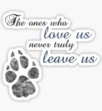 The ones who love us. Sticker