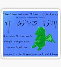 The Dragonborn Loves You. Sticker