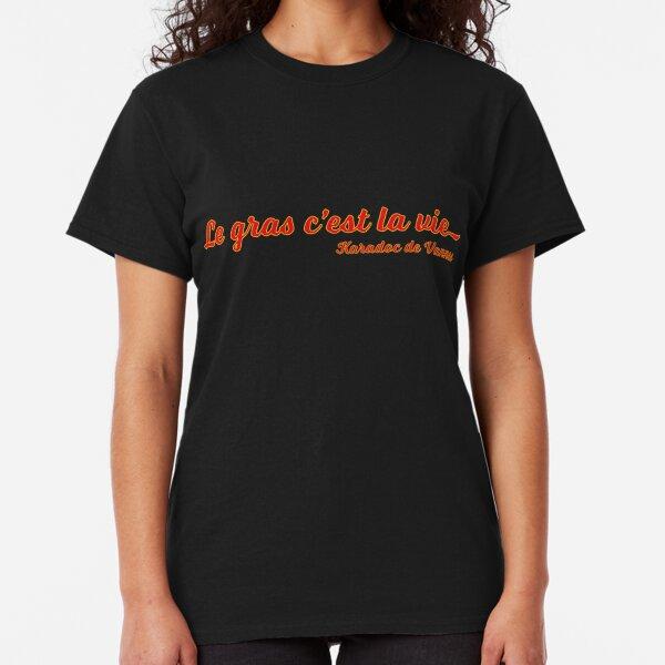 Le Gras c'est la Vie (Red) T-shirt classique