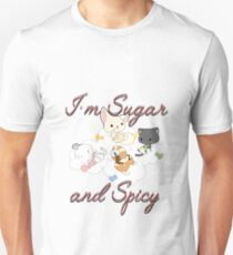 Im sugar and spicy  Unisex T-Shirt