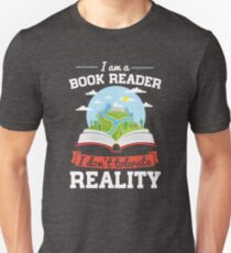 I Am A Book Reader I Don't Tolerate Reality white Unisex T-Shirt