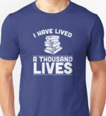I Have Lived A Thousand Lives White Unisex T-Shirt