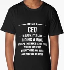 Being A CEO Is Easy It's Like Riding A Bike Funny Shirt Long T-Shirt