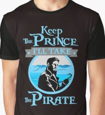 Keep The Prince, I'll Take The Pirate. Graphic T-Shirt