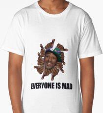 EVERYONE IS MAAAAD!!! Long T-Shirt