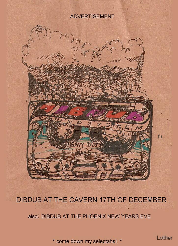 Dibdub magazine advert by Luther