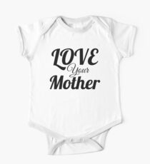 Love your Mother One Piece - Short Sleeve