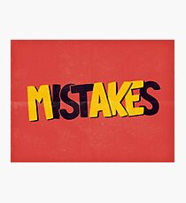 Make mistakes Photographic Print