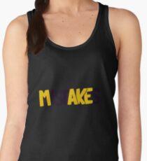 Make mistakes Women's Tank Top