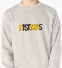 Make mistakes Pullover Sweatshirt