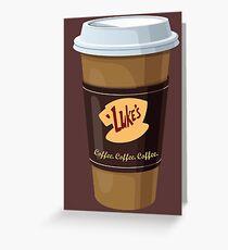 Gilmore Girls - Lukes Diner - Coffee Cup - Coffee Coffee Coffee Greeting Card