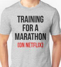 TRAINING FOR A MARATHON [ON NETFLIX] Unisex T-Shirt