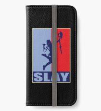 Slay! iPhone Wallet/Case/Skin