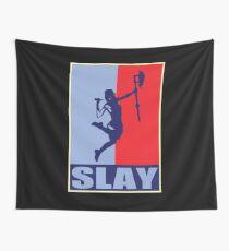Slay! Wall Tapestry