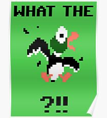 What The Duck Poster