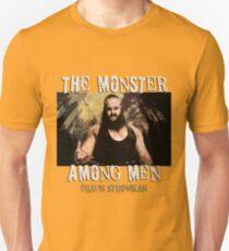 The Monster Among Men Braun Strowman Unisex T-Shirt