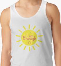 """Self appreciation t-shirt for self love """"I am enough"""" Tank Top"""