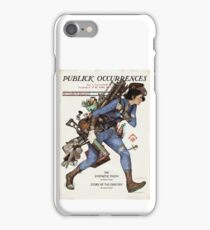 Publick Occurrences iPhone Case/Skin