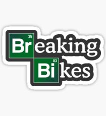 Breaking Bikes Sticker