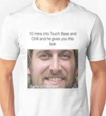 Touch Base and Chill Meme Unisex T-Shirt