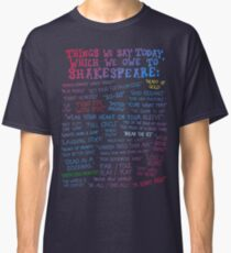 Shakespeare Quotes Classic T-Shirt